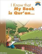 Kitabımın Kuran Olduğunu Biliyorum (I Know My Book