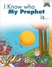 Peygamberimin Kim Olduğunu Biliyorum (I Know Who M