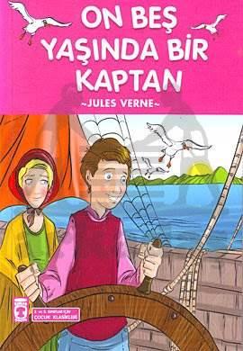 On Beş Yaşında Bir Kaptan Çocuk Klasikleri