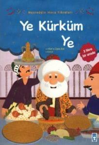 Nasreddin Hoca Fıkraları-Ye Kürküm Ye