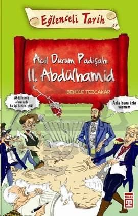 Acil Durum Padişahı II.Abdülhamid