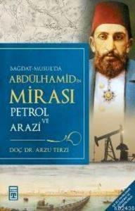 Abdülhamidin Mirası Petrol Ve Arazi