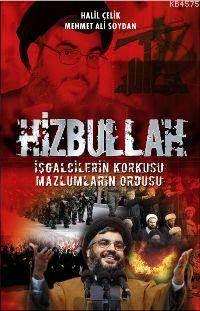 Hizbullah; İşgalci ...