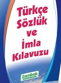 Türkçe Sözlük Ve İmla Klavuzu