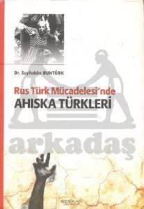 Rus Türk Mücadelesi'nde Ahıska Türkleri