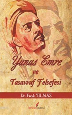 Yunus Emre Ve Tasavvuf Felsefesi