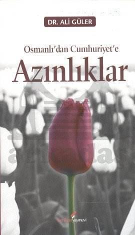 Osmanlı'dan Cumhuriyet'e Azınlıklar