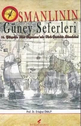 Osmanlının Güney Seferleri