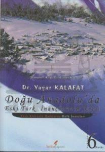 Doğu Anadolu'da Eski Türk İnançlarının İzleri