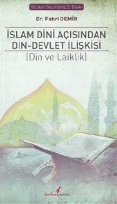 İslam Dini Açısından Din Devlet İlişkisi