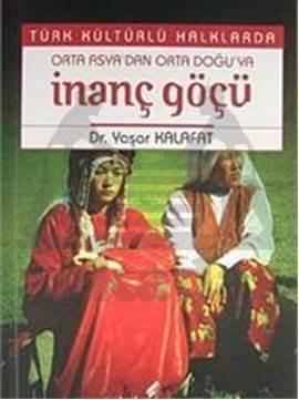 Türk Kültürlü Halklarda İnanç Göçü
