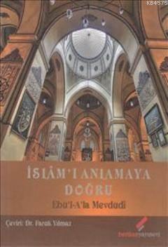 İslam'ı Anlamaya Doğru