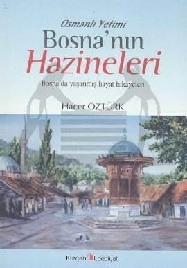 Osmanlı Yetimi Bosna'nın Hazineleri