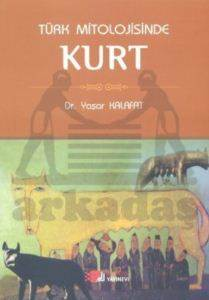 Türk Mitolojisinde Kurt