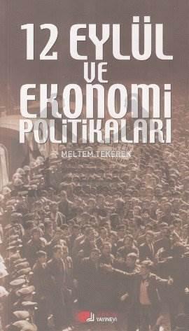 12 Eylül ve Ekonomi Politikaları