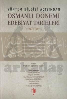 Osmanlı Dönemi Edebiyat Tarihleri
