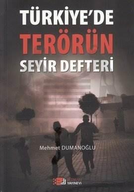 Türkiye'de Terörün Seyir Defteri