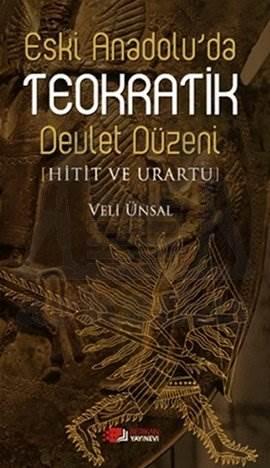 Eski Anadolu'da Teokratik Devlet Düzeni