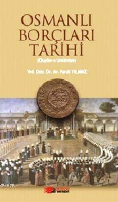 Osmanlı Borçları Tarihi; Duyün-U Umumiye