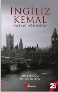 İngiliz Kemal; Vatan Uğrunda