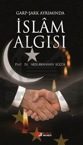 Garp Şark Ayrımında İslam Algısı