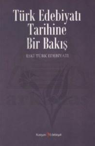 Türk Edebiyatı Tarihine Bir Bakış