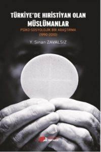 Türkiye'de Hıristiyan Olan Müslümanlar
