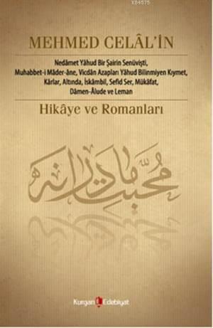 Mehmet Celâl'in Hikâye Ve Romanları