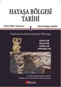 Hayaşa Bölgesi Tarihi - 1