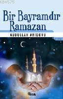 Bir Bayramdır Ramazan