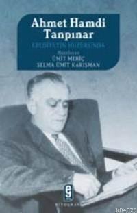 Ahmet Hamdi Tanpınar; Ebediyetin Huzurunda