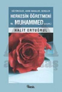 Herkesin Öğretmeni Hz. Muhammed (a.s.m.)