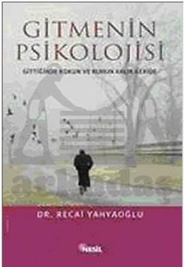Gitmenin Psikolojisi