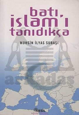 Batı İslam'ı Tanıdıkça