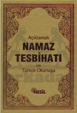 Açıklamalı Namaz Tesbihatı ve Türkçe Okunuşu