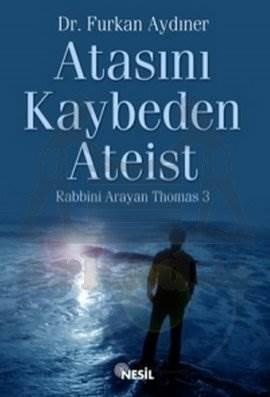 Atasını Kaybeden Ateist