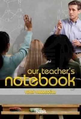 Our Teacher's Notebook Öğretmenin Not Defteri 1