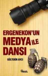 Ergenekon'un Medya İle Dansı