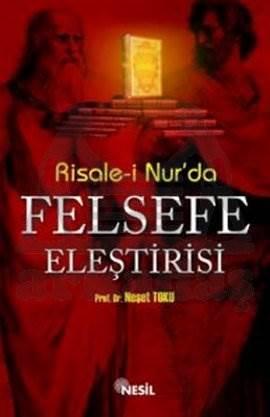 Risale-i Nur`da Felsefe Eleştirisi