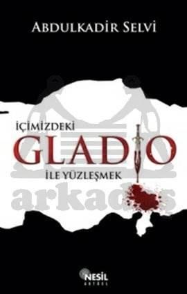 İçimizdeki Gladio ile Yüzleşmek