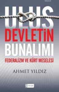 Ulus Devletin Bunalımı Federalizm ve Kürt Meselesi