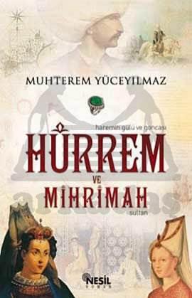 Hürrem ve Mihrimah Sultan