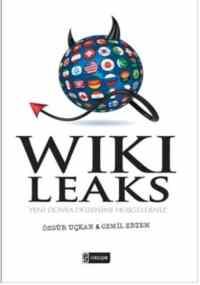 Wikileaks-(Yeni Dünya Düzenine Hoşgeldiniz)