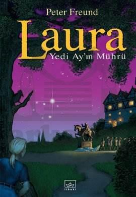 Yedi Ay'ın Mührü: Laura Serisi - 2