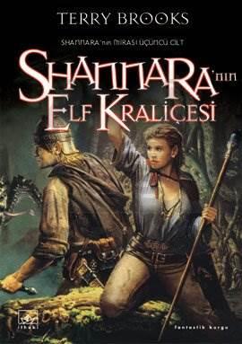 Shannara'nın Elf Kraliçesi: Shannara'nın Mirası 3. Cilt