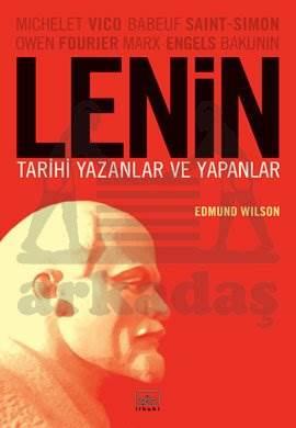 Lenin: Tarihi Yazanlar ve Yapanlar