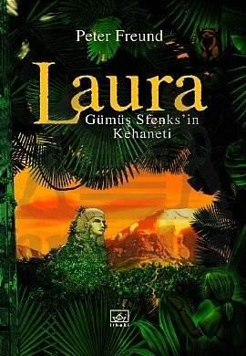 Gümüş Sfenks'in Kehaneti: Laura Serisi - 3