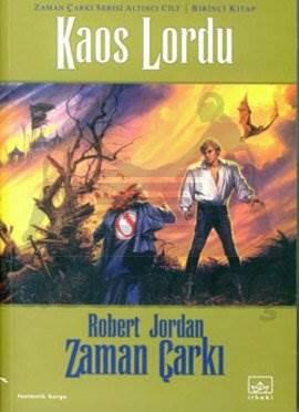 06 - Zaman Çarkı Serisi 1. Kitap: Kaos Lordu