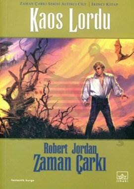 06 - Zaman Çarkı Serisi 2. Kitap: Kaos Lordu