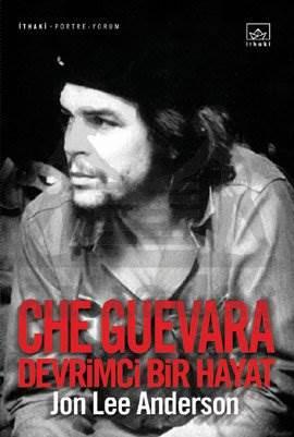 Devrimci Bir Hayat: Che Guevera (Ciltli, Şömizli)